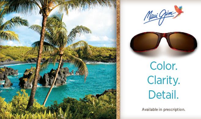 Maui Jim sunglasses ad. It reads: Color. Clarity. Detail. Available in prescription.